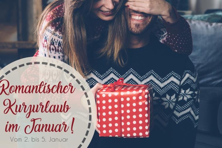 Romantischer Kurzurlaub im Januar